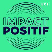 posdcast impact positif